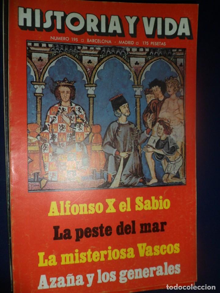 REVISTA HISTORIA Y VIDA - AÑO XVII Nº 199 ALFONSO X EL SABIO - LA PESTE DEL MAR - AZAÑA (Coleccionismo - Revistas y Periódicos Modernos (a partir de 1.940) - Revista Historia y Vida)