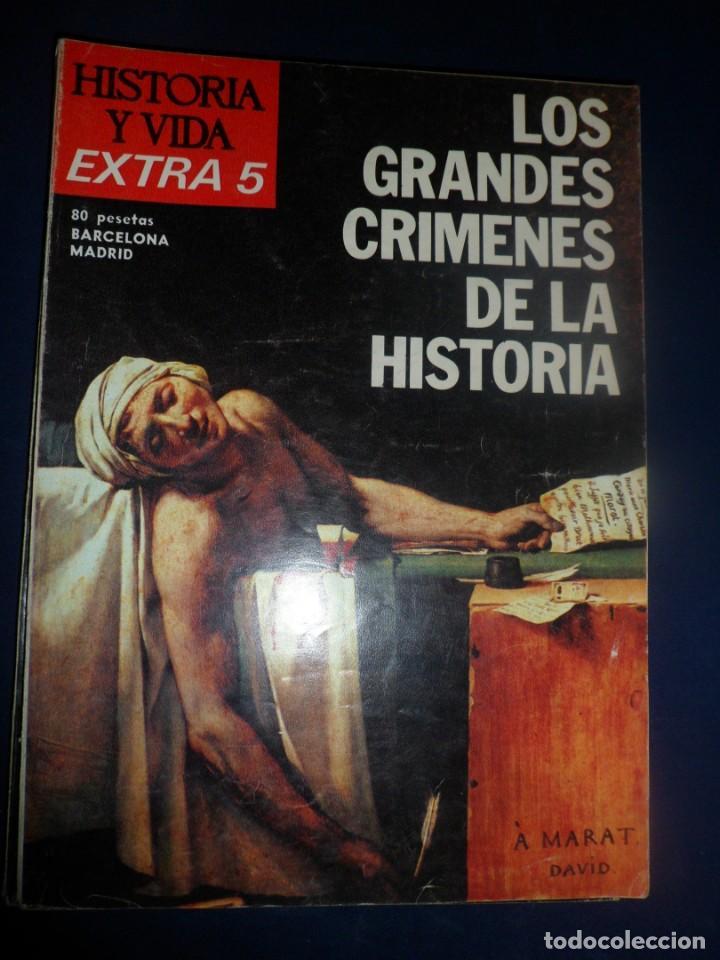 REVISTA HISTORIA Y VIDA -EXTRA Nº 5 - 1975 LOS GRANDES CRÍMENES DE LA HISTORIA (Coleccionismo - Revistas y Periódicos Modernos (a partir de 1.940) - Revista Historia y Vida)