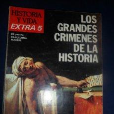 Coleccionismo de Revista Historia y Vida: REVISTA HISTORIA Y VIDA -EXTRA Nº 5 - 1975 LOS GRANDES CRÍMENES DE LA HISTORIA. Lote 156823582