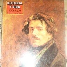 Coleccionismo de Revista Historia y Vida: REVISTA HISTORIA Y VIDA -EXTRA Nº 30 - 1983 GRANDES ROMÁNTICOS. Lote 156824002