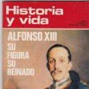 Coleccionismo de Revista Historia y Vida: REVISTA HISTORIA Y VIDA. ALFONSO XIII. SU FIGURA Y SU REINADO Nº 56. Lote 161336398