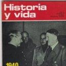 Coleccionismo de Revista Historia y Vida: REVISTA HISTORIA Y VIDA. 1940 ENCUENTRO HITLER SERRANO SUÑER Nº 63. Lote 161336634