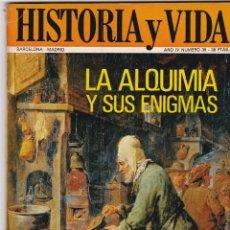 Coleccionismo de Revista Historia y Vida: REVISTA HISTORIA Y VIDA. LA ALQUIMIA Y SUS ENIGMAS Nº 39. Lote 161364986