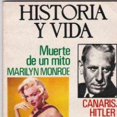 Coleccionismo de Revista Historia y Vida: REVISTA HISTORIA Y VIDA. MUERTE DE UN MITO: MARILYN MONROE Nº 74. Lote 161455154