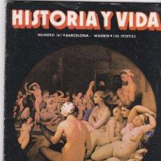 Coleccionismo de Revista Historia y Vida: REVISTA HISTORIA Y VIDA. UNA FRANCESA EN EL HARÉN DEL SULTÁN Nº 161. Lote 161459414