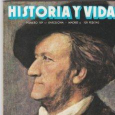 Coleccionismo de Revista Historia y Vida: REVISTA HISTORIA Y VIDA. WAGNER Nº189. Lote 161461498