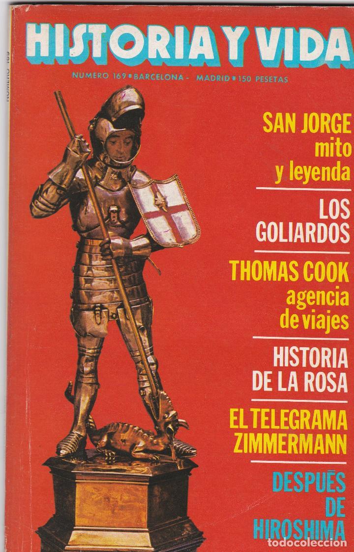 REVISTA HISTORIA Y VIDA. SAN JORGE, MITO Y LEYENDA Nº 169 (Coleccionismo - Revistas y Periódicos Modernos (a partir de 1.940) - Revista Historia y Vida)