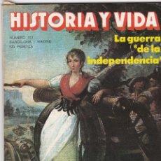 Coleccionismo de Revista Historia y Vida: REVISTA HISTORIA Y VIDA. LA GUERRA DE LA INDEPENDENCIA Nº 151. Lote 161544838