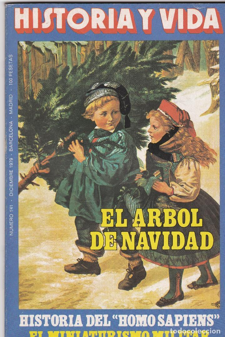 REVISTA HISTORIA Y VIDA. EL ARBOL DE NAVIDAD Nº 141 (Coleccionismo - Revistas y Periódicos Modernos (a partir de 1.940) - Revista Historia y Vida)