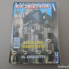 Coleccionismo de Revista Historia y Vida: HISTORIA Y VIDA --BARCELONA MODERNISTA. Lote 167587772
