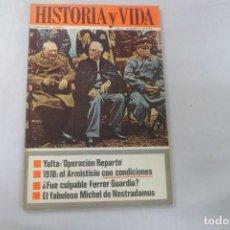 Coleccionismo de Revista Historia y Vida: REVISTA HISTORIA Y VIDA - AÑO I - Nº 8 YALTA OPERACIÓN REPARTO - 1918 ARMISTICIO CON CONDICIONES. Lote 172566468