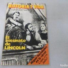 Coleccionismo de Revista Historia y Vida: REVISTA HISTORIA Y VIDA - AÑO XI - Nº 121 EL ASESINATO DE LINCOLN. MIGUEL HERNÁNDEZ EN LA CÁRCEL. Lote 172570725