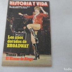 Coleccionismo de Revista Historia y Vida: REVISTA HISTORIA Y VIDA - AÑO XI - Nº 126 LOS AÑOS DORADOS DE BROADWAY - TOMÁS MORO. Lote 172570814