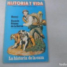 Collectionnisme de Magazine Historia y Vida: REVISTA HISTORIA Y VIDA Nº 164 HAWAI. RAMÓN GÓMEZ DE LA SERNA. LA HISTORIA DE LA CAZA. Lote 172571602