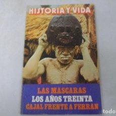 Coleccionismo de Revista Historia y Vida: REVISTA HISTORIA Y VIDA Nº 173 LAS MÁSCARAS - LOS AÑOS TREINTA - CAJAL FRENTE A FERRÁN. Lote 172571847