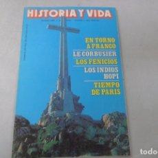 Coleccionismo de Revista Historia y Vida: REVISTA HISTORIA Y VIDA Nº 235 EN TORNO A FRANCO - LE CORBUSIER - LOS FENICIOS - LOS INDIOS HOPI. Lote 172572919