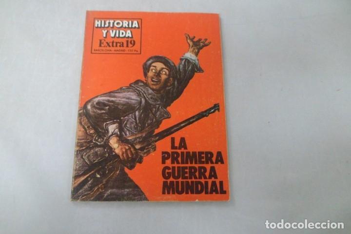 REVISTA HISTORIA Y VIDA - EXTRA Nº 19 LA PRIMERA GUERRA MUNDIAL (Coleccionismo - Revistas y Periódicos Modernos (a partir de 1.940) - Revista Historia y Vida)