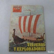 Coleccionismo de Revista Historia y Vida: REVISTA HISTORIA Y VIDA - EXTRA Nº 23 VIAJEROS Y EXPOLORADORES. Lote 172575565