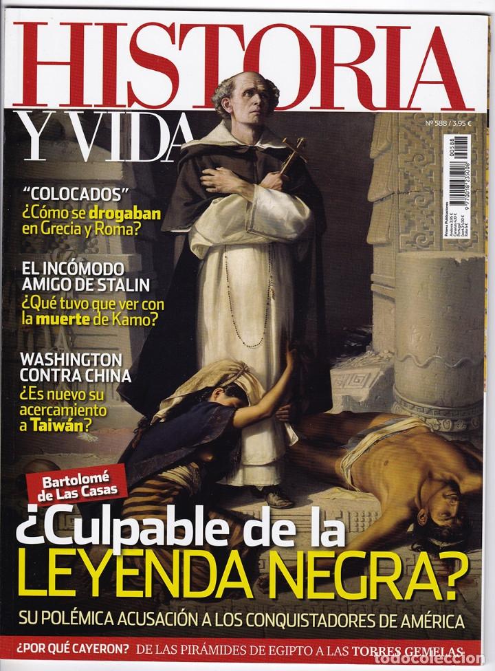 HISTORIA Y VIDA Nº 588 (Coleccionismo - Revistas y Periódicos Modernos (a partir de 1.940) - Revista Historia y Vida)