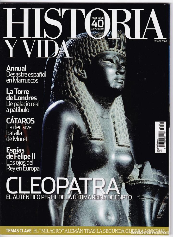 HISTORIA Y VIDA Nº 487 (Coleccionismo - Revistas y Periódicos Modernos (a partir de 1.940) - Revista Historia y Vida)