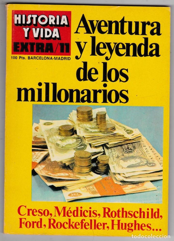 REVISTA HISTORIA Y VIDA. AVENTURA Y LEYENDA DE LOS MILLONARIOS Nº EXTRA 11 (Coleccionismo - Revistas y Periódicos Modernos (a partir de 1.940) - Revista Historia y Vida)