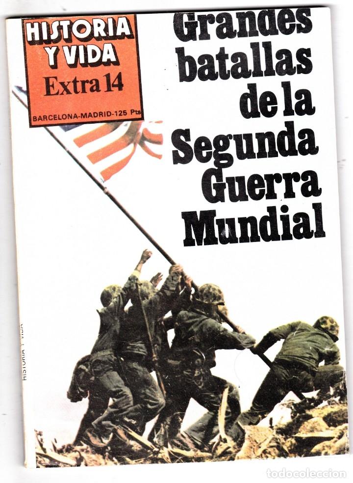 REVISTA HISTORIA Y VIDA. GRANDES BATALLAS DE LA SEGUNDA GUERRA MUNDIAL Nº EXTRA 14 (Coleccionismo - Revistas y Periódicos Modernos (a partir de 1.940) - Revista Historia y Vida)