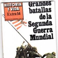 Coleccionismo de Revista Historia y Vida: REVISTA HISTORIA Y VIDA. GRANDES BATALLAS DE LA SEGUNDA GUERRA MUNDIAL Nº EXTRA 14. Lote 178079889