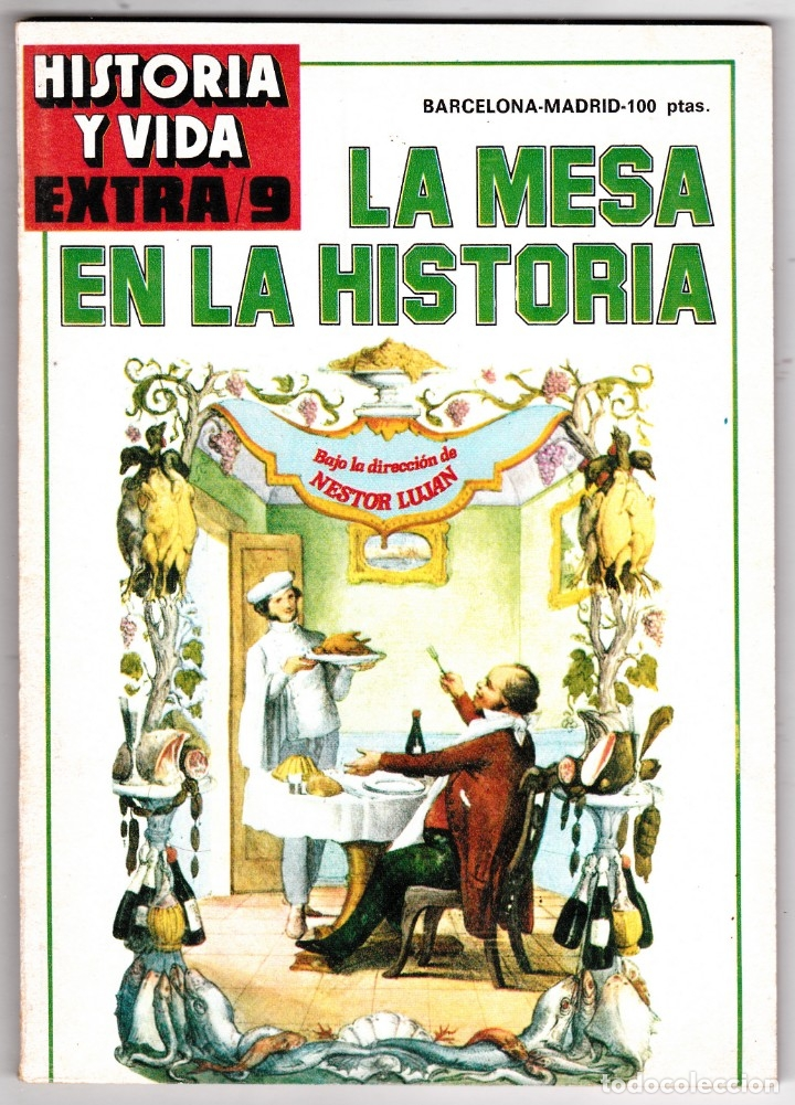 REVISTA HISTORIA Y VIDA. LA MESA EN LA HISTORIA Nº EXTRA 9 (Coleccionismo - Revistas y Periódicos Modernos (a partir de 1.940) - Revista Historia y Vida)