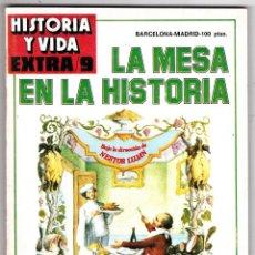 Coleccionismo de Revista Historia y Vida: REVISTA HISTORIA Y VIDA. LA MESA EN LA HISTORIA Nº EXTRA 9. Lote 178080169