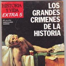 Coleccionismo de Revista Historia y Vida: REVISTA HISTORIA Y VIDA. LOS GRANDES CRIMENES DE LA HISTORIA Nº EXTRA 5. Lote 178082083