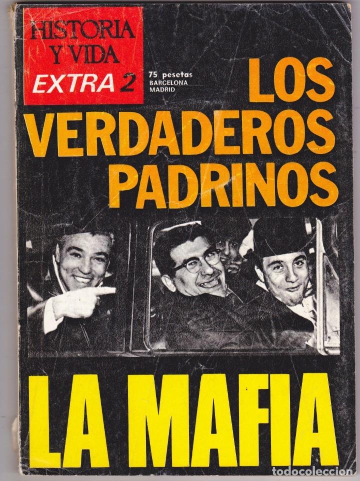 REVISTA HISTORIA Y VIDA. LOS VERDADEROS PADRINOS. LA MAFIA. Nº EXTRA 3 (Coleccionismo - Revistas y Periódicos Modernos (a partir de 1.940) - Revista Historia y Vida)