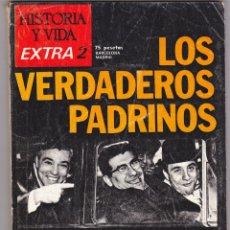 Coleccionismo de Revista Historia y Vida: REVISTA HISTORIA Y VIDA. LOS VERDADEROS PADRINOS. LA MAFIA. Nº EXTRA 3. Lote 178082469