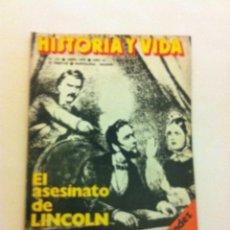 Coleccionismo de Revista Historia y Vida: HISTORIA Y VIDA - EXTRA Nº. 121- EL ASESINATO DE LINCOLN. Lote 178217272