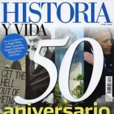 Coleccionismo de Revista Historia y Vida: HISTORIA Y VIDA N. 602 - EN PORTADA: 50 ANIVERSARIO (NUEVA). Lote 178850556