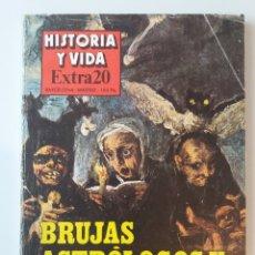 Coleccionismo de Revista Historia y Vida: HISTORIA Y VIDA / EXTRA 20 / BRUJAS, ASTROLOGOS Y NIGROMANTES. Lote 179059235