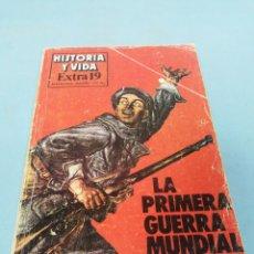 Coleccionismo de Revista Historia y Vida: REVISTA HISTORIA Y VIDA. EXTRA 19. LA PRIMERA GUERRA MUNDIAL. . Lote 182963682