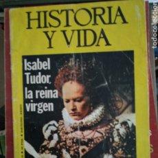 Coleccionismo de Revista Historia y Vida: HISTORIA Y VIDA N 97. ABRIL 1976. ISABEL TUDOR, LA SEMANA TRAFICA EN 32 FOTOS.. Lote 186236737