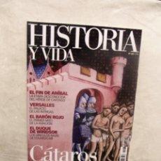 Coleccionismo de Revista Historia y Vida: REVISTA HISTORIA Y VIDA Nº 468 CATAROS . Lote 191509495