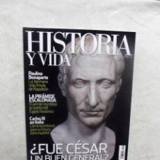 Coleccionismo de Revista Historia y Vida: REVISTA HISTORIA Y VIDA Nº 492 ¿ FUE CESAR UN BUEN GENERAL ? . Lote 191509687