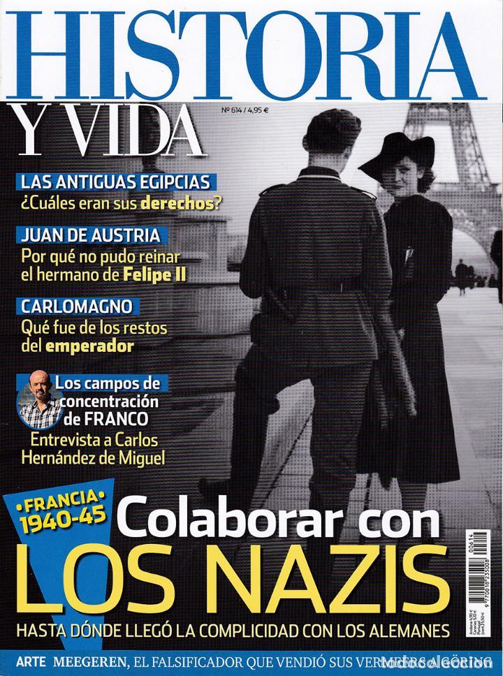 HISTORIA Y VIDA, Nº 614 (Coleccionismo - Revistas y Periódicos Modernos (a partir de 1.940) - Revista Historia y Vida)