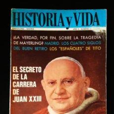 Collectionnisme de Magazine Historia y Vida: HISTORIA Y VIDA Nº 11   FEBRERO 1969   GACETA ILUSTRADA 1969. Lote 198131403