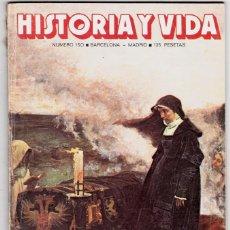 Coleccionismo de Revista Historia y Vida: HISTORIA Y VIDA Nº 150 - JUANA LA LOCA , HISTORIA DE LA MOTO. Lote 200608131