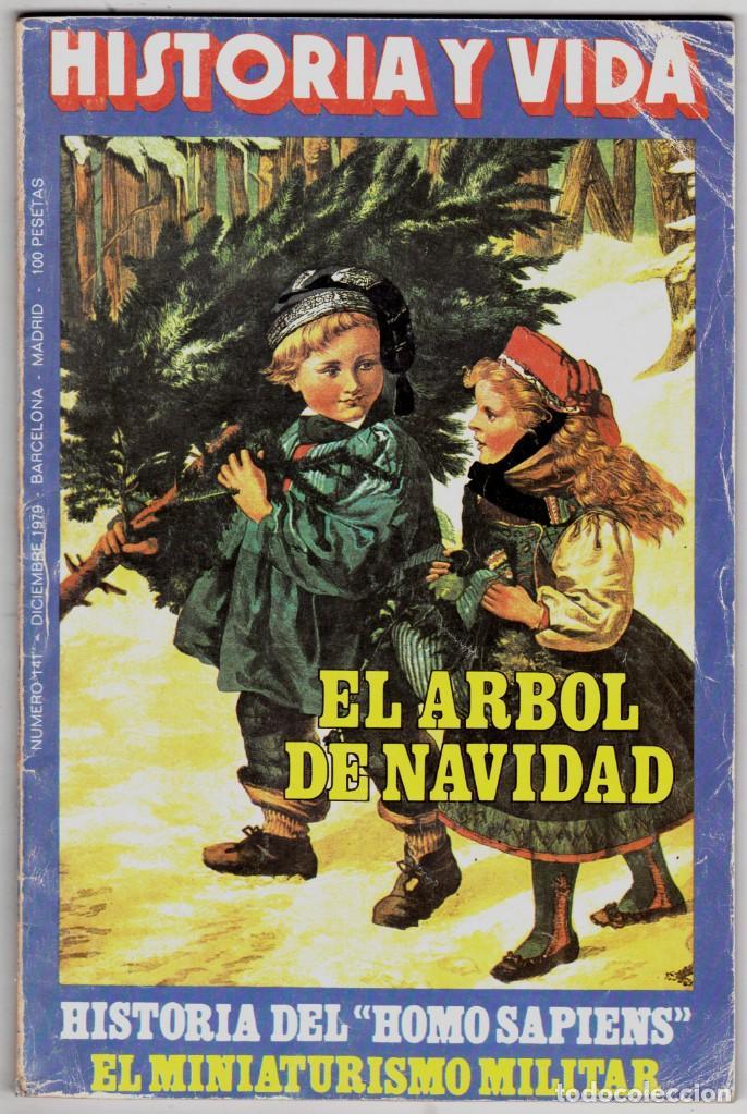 HISTORIA Y VIDA - Nº 141 / DICIEMBRE 1979 - HISTORIA DEL HOMOSAPIENS (Coleccionismo - Revistas y Periódicos Modernos (a partir de 1.940) - Revista Historia y Vida)