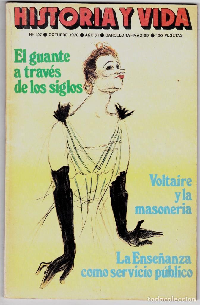 HISTORIA Y VIDA Nº 127 - EL GUANTE A TRAVES DE LOS SIGLOS (Coleccionismo - Revistas y Periódicos Modernos (a partir de 1.940) - Revista Historia y Vida)