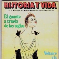 Coleccionismo de Revista Historia y Vida: HISTORIA Y VIDA Nº 127 - EL GUANTE A TRAVES DE LOS SIGLOS. Lote 200611727
