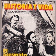 Coleccionismo de Revista Historia y Vida: REVISTA HISTORIA Y VIDA. Nº 121 EL ASESINATO DE LINCOLN . Lote 200613610