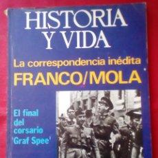 Coleccionismo de Revista Historia y Vida: HISTORIA Y VIDA - Nº93 - AÑO 1975 - CORRESPONDENCIA INEDITA FRANCO/MOLA - MUJERES DE BELLE EPOQUE. Lote 201706680