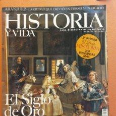 Colecionismo da Revista Historia y Vida: HISTORIA Y VIDA. ARANJUEZ. LA CIUDAD QUE CRECIO EN TORNO A UN PALACIO. Nº398 AÑO XXXIII. Lote 202561108