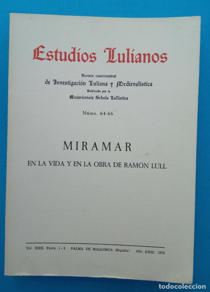 ESTUDIOS LULÍANOS - MIRAMAR EN LA VIDA Y EN LA OBRA DE RAMÓN LLULL (Coleccionismo - Revistas y Periódicos Modernos (a partir de 1.940) - Revista Historia y Vida)