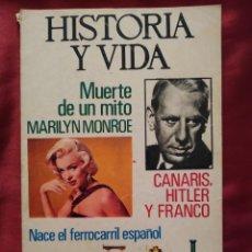 Coleccionismo de Revista Historia y Vida: REVISTA HISTORIA Y VIDA Nº 74 AÑO VII DE MAYO DE 1974. MUERTE DE UN MITO, MARILYN MONROE.. Lote 202909821